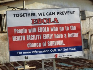 Bill boards like this are being displayed by various health partners of govt in an effort to stop the Ebola spread (3)